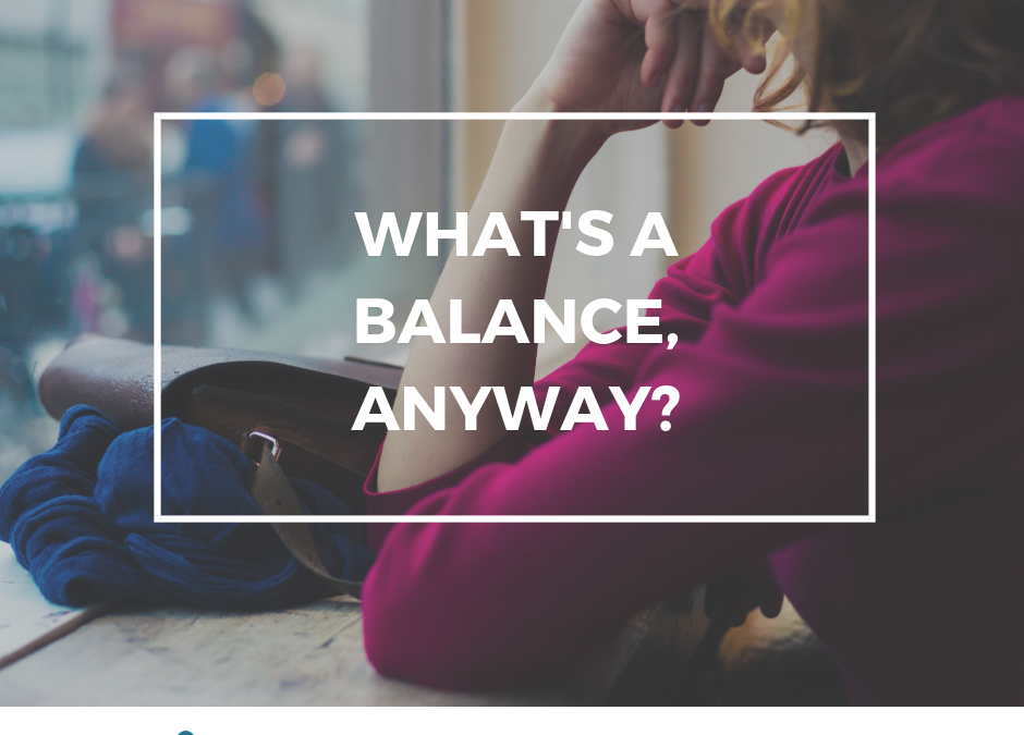 What's a Balance, anyway?